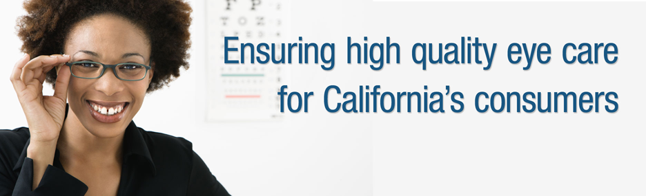 Ensuring High Quality Eye Care for California's Consumers